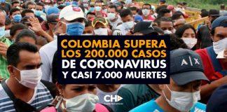 Colombia supera los 200.000 casos de CORONAVIRUS y casi 7.000 muertes