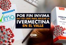 Por fin Invima dio vía libre para aplicar la IVERMECTINA en el Valle