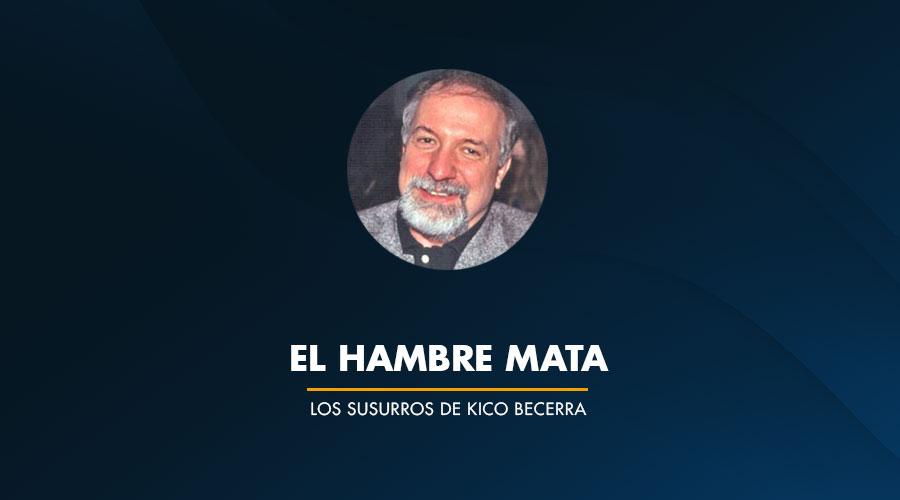 EL HAMBRE MATA