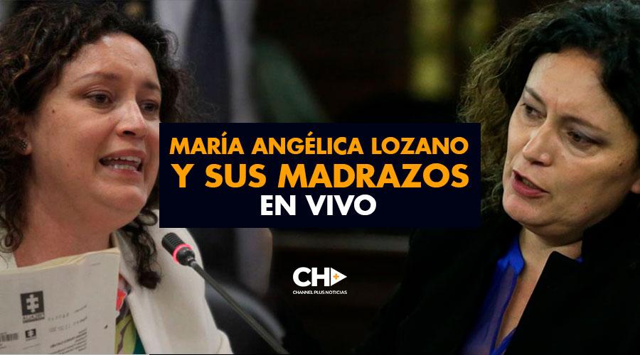 María Angélica Lozano y sus MADRAZOS en VIVO