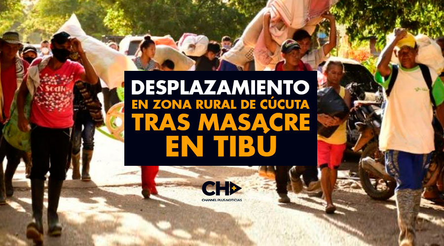 Desplazamiento en zona rural de Cúcuta tras masacre en Tibú