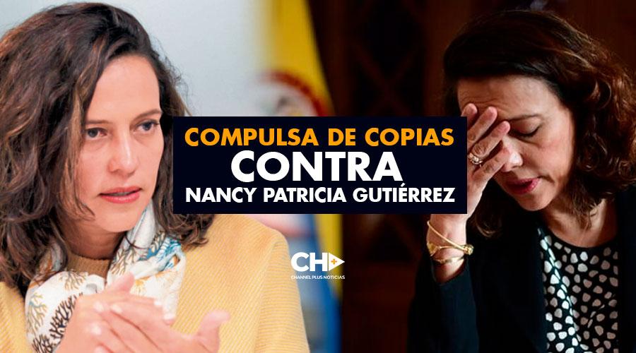Compulsa de copias contra Nancy Patricia Gutiérrez