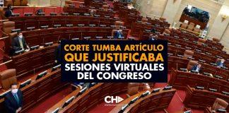 Corte TUMBA artículo que justificaba sesiones virtuales del Congreso