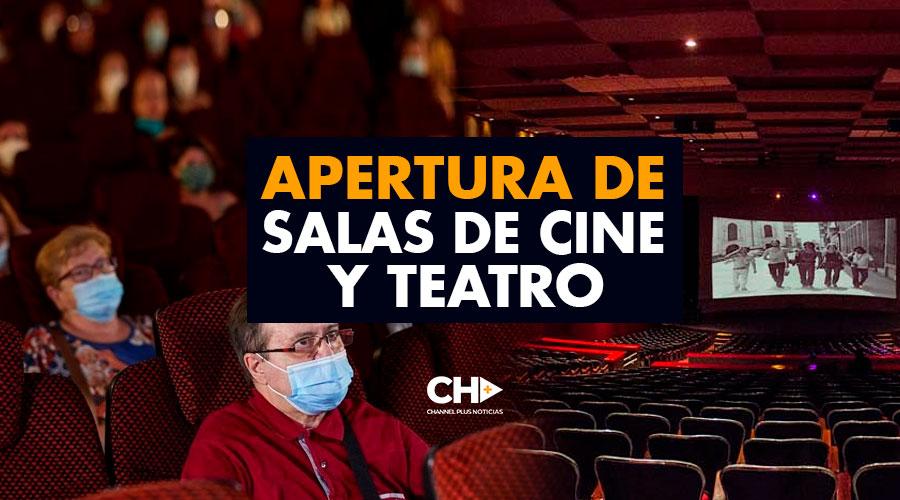 Apertura de SALAS DE CINE y TEATRO