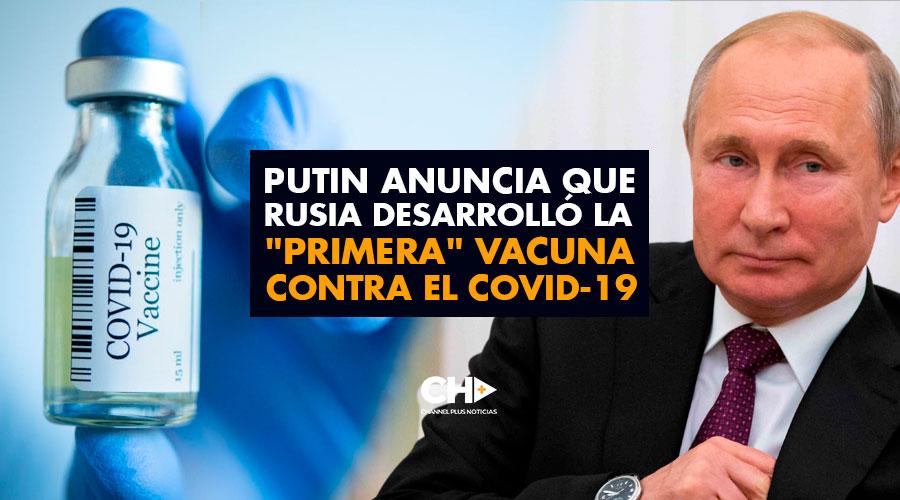 """Putin anuncia que Rusia desarrolló la """"primera"""" vacuna contra el COVID-19"""