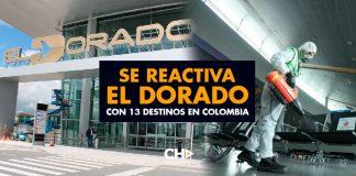 Se reactiva El DORADO con 13 destinos en Colombia