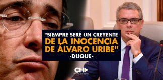 """""""Siempre seré un creyente de la inocencia de Álvaro Uribe"""": Duque"""