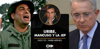 URIBE, MANCUSO Y LA JEP