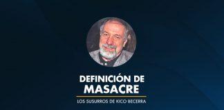 Definición de MASACRE