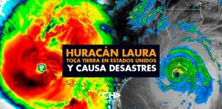 Huracán Laura toca tierra en Estados Unidos y causa desastres