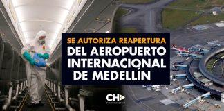 Se autoriza reapertura del aeropuerto internacional de Medellín