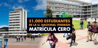 Finalmente, 31.000 estudiantes de la Universidad Nacional tendrán MATRÍCULA CERO