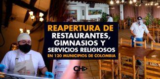 Reapertura de restaurantes, gimnasios y servicios religiosos en 120 municipios de Colombia