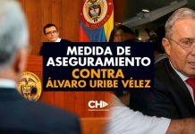 Medida de Aseguramiento contra Álvaro Uribe Vélez