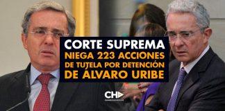 Corte Suprema niega 223 acciones de tutela por detención de Álvaro Uribe