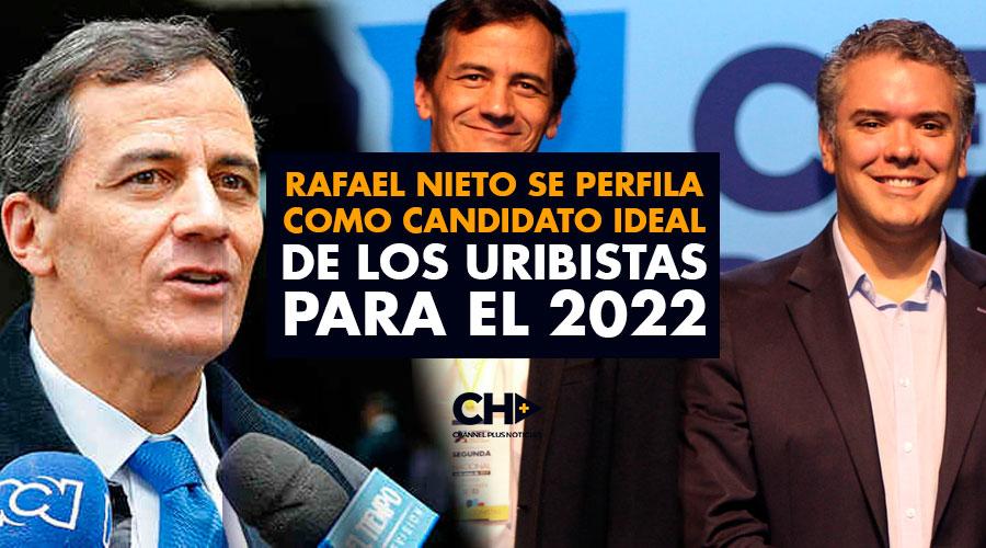 Rafael Nieto se PERFILA como candidato ideal de los uribistas para el 2022
