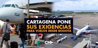Cartagena pone sus exigencias para vuelos desde Bogotá