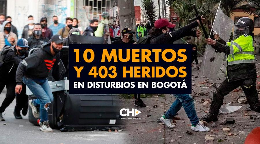 10 MUERTOS y 403 heridos en DISTURBIOS en Bogotá