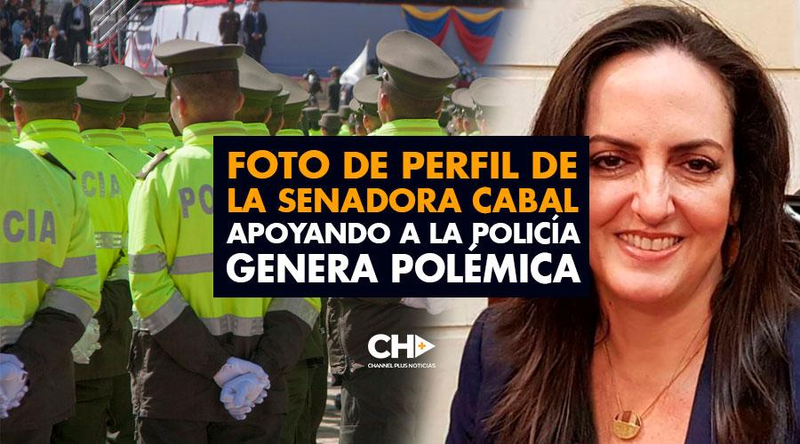 Foto de perfil de la Senadora Cabal apoyando a la Policía genera polémica