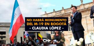 No habrá monumento del M-19 en Bogotá (Claudia López)