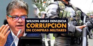 Wilson Arias denuncia corrupción en compras militares