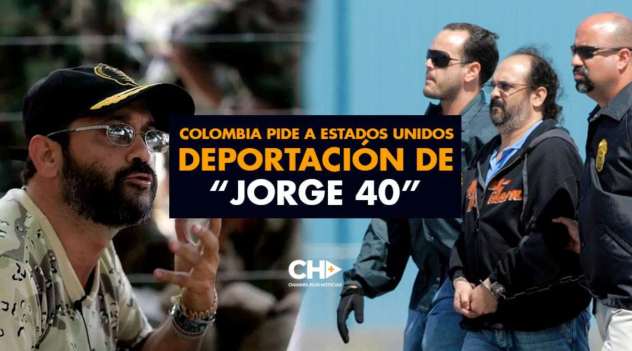 """Colombia pide a Estados Unidos deportación de """"Jorge 40"""""""