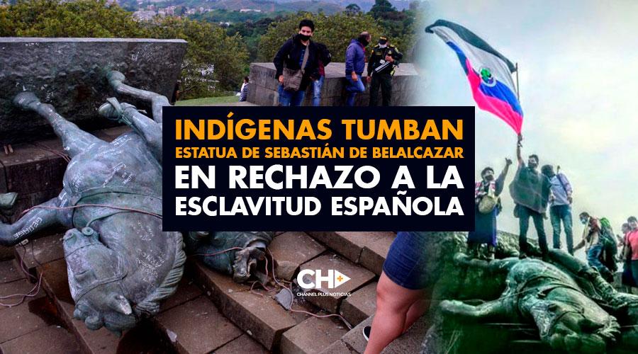 Indígenas tumban estatua de Sebastián de Belalcazar en rechazo a la esclavitud española