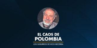 El CAOS de Polombia