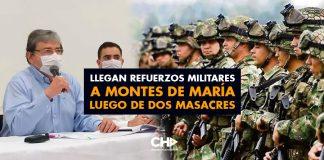 Llegan refuerzos Militares a Montes de María luego de dos masacres