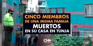 Cinco miembros de una misma familia muertos en su casa en Tunja