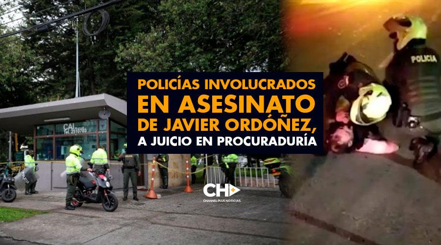 Policías involucrados en asesinato de Javier Ordóñez, a juicio en Procuraduría