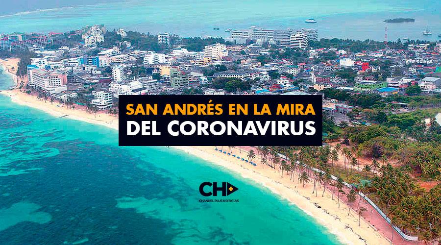 San Andrés en la MIRA del CORONAVIRUS