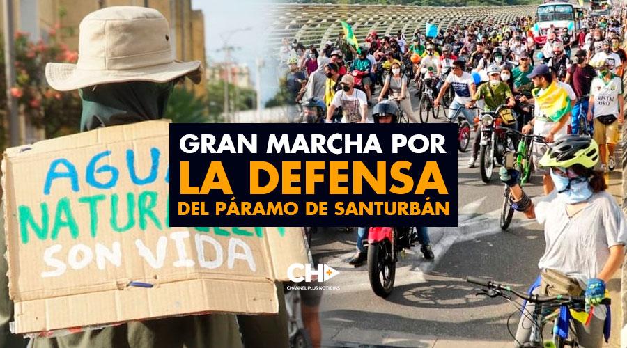 Gran Marcha por la DEFENSA del Páramo de Santurbán
