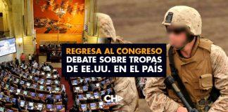 Regresa al Congreso debate sobre tropas de EE. UU. en el país