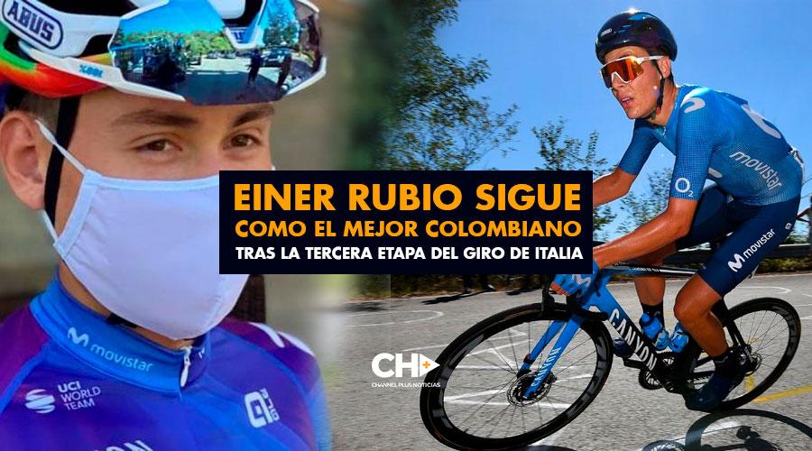 Einer Rubio sigue como el mejor colombiano tras la tercera etapa del Giro de Italia