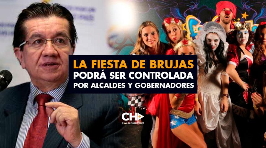 La Fiesta de Brujas podrá ser controlada por Alcaldes y Gobernadores