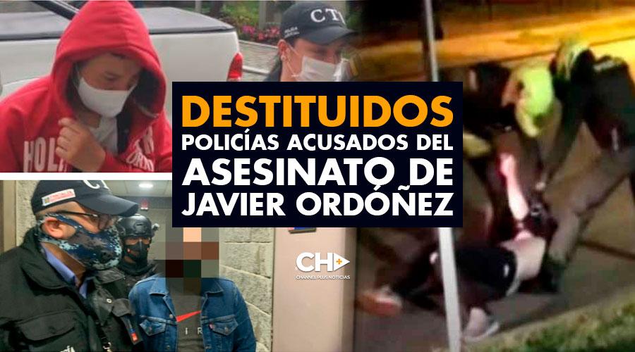 Destituidos policías acusados del ASESINATO de Javier Ordóñez