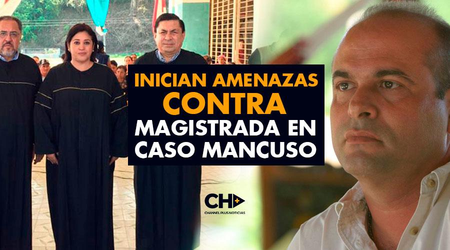 Inician Amenazas contra Magistrada en caso Mancuso