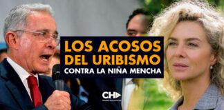 Los ACOSOS del Uribismo contra la NIÑA MENCHA