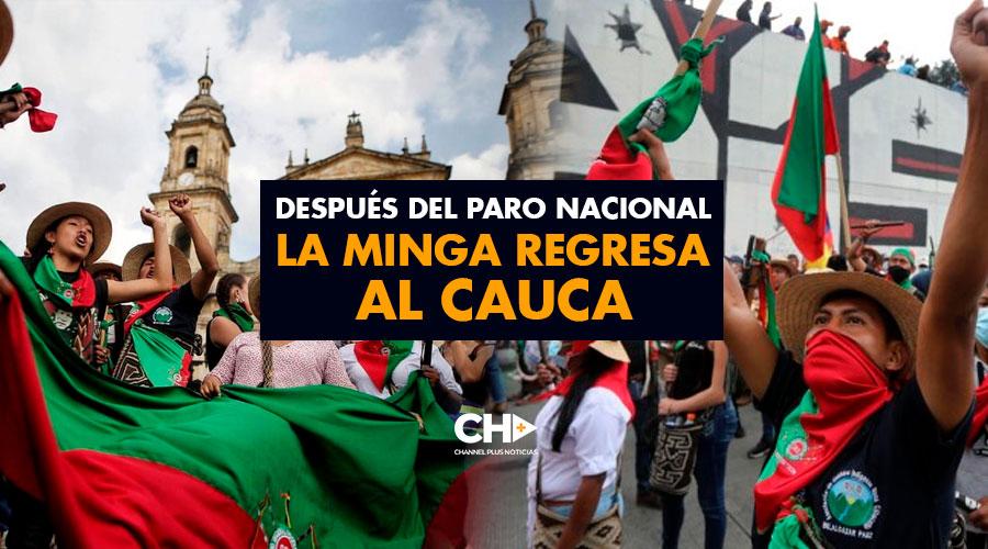 Después del PARO NACIONAL la MINGA regresa al Cauca