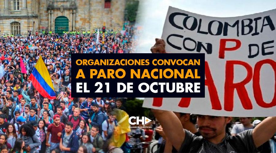 Organizaciones convocan a paro nacional el 21 de octubre
