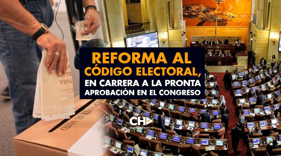 Reforma al Código Electoral, en carrera a la pronta aprobación en el congreso