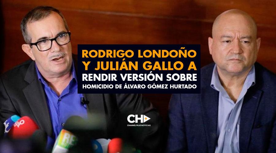 Rodrigo Londoño y Julián Gallo a rendir versión sobre homicidio de Álvaro Gómez Hurtado