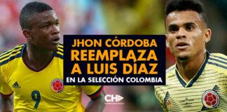 Jhon Córdoba reemplaza a Luis Díaz en la Selección Colombia
