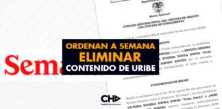 Ordenan a SEMANA eliminar contenido de Uribe