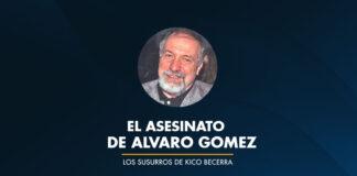 EL ASESINATO DE ALVARO GOMEZ