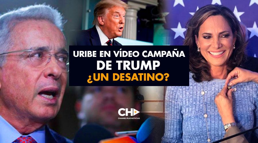 Uribe en vídeo campaña de Trump ¿Un desatino?