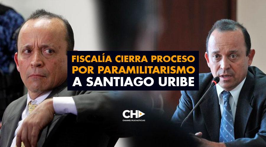Fiscalía cierra proceso por paramilitarismo a Santiago Uribe