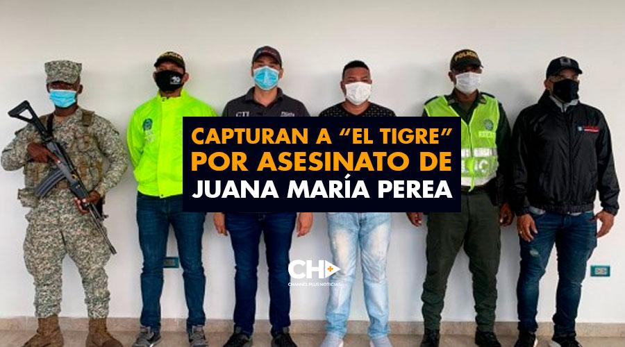 """Capturan a """"el Tigre"""" por asesinato de Juana María Perea"""