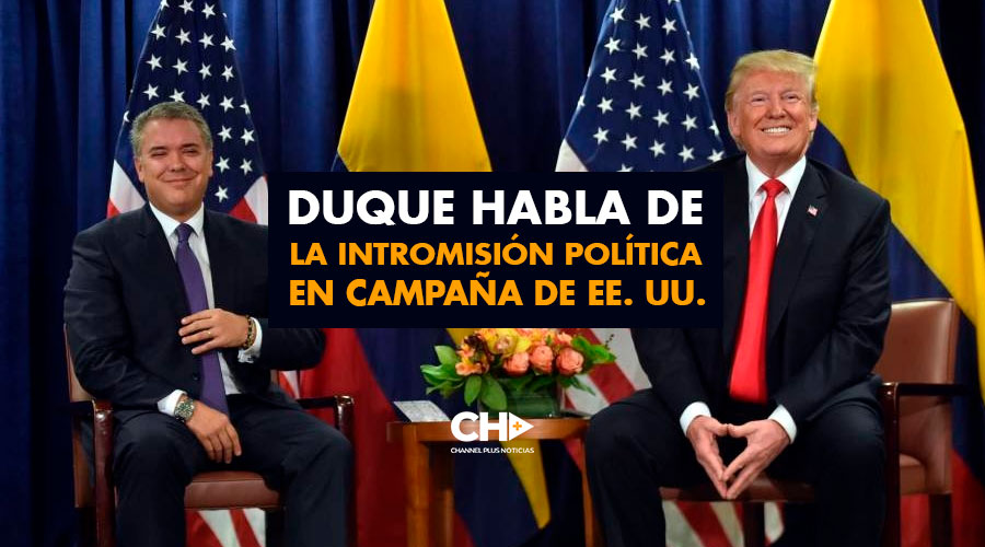 Duque habla de la intromisión política en campaña de EE. UU.